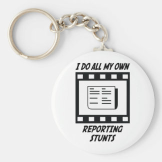 Reporting Stunts Keychain