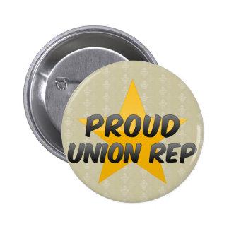 Representante orgulloso de la unión pin
