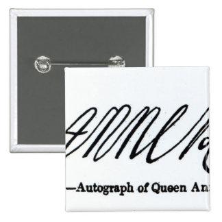 Reproducción de la firma de la reina Anne Pin Cuadrado
