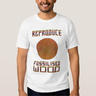 Reproduce Fossiled Wood T-Shirt