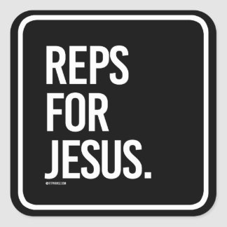 Reps for Jesus -   - Gym Humor -.png Square Sticker