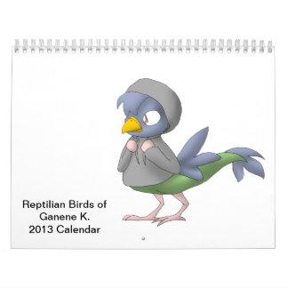 Reptilian Birds of Ganene K. Calendar 2013
