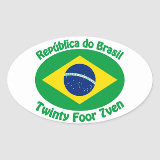 Republic Of Brazil - Twinty Foor 7ven Oval Sticker
