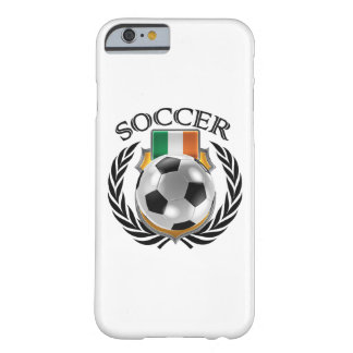 Republic of Ireland Soccer 2016 Fan Gear Barely There iPhone 6 Case