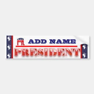 Republic party president 2012 CUSTOMIZE Bumper Sticker