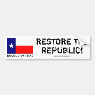 ¡República de Tejas - RESTAURE LA REPÚBLICA! Pegatina Para Auto