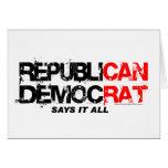 RepubliCAN DemocRAT - Say's It All Card