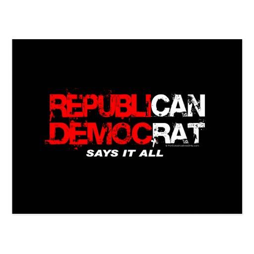 RepubliCAN DemocRAT - Say's It All Post Cards