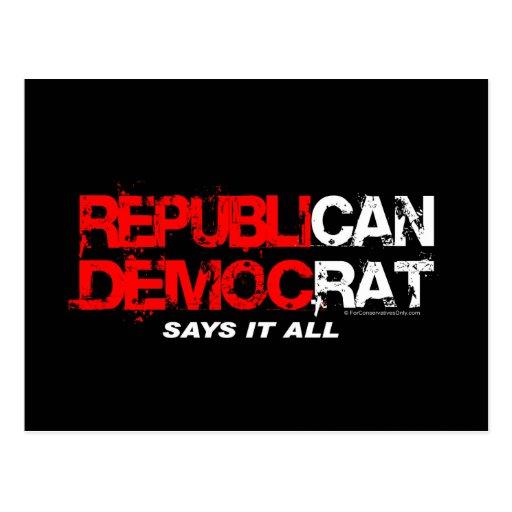 RepubliCAN DemocRAT - Say's It All Postcard