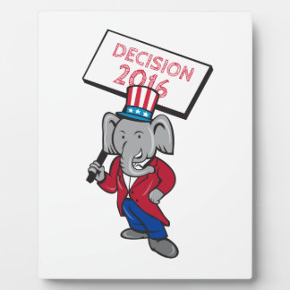 Republican Elephant Mascot Decision 2016 Placard C Plaque