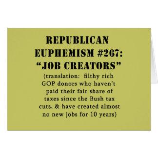 Republican Euphemism Job Creators JOKE Card