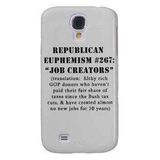 Republican Euphemism Job Creators JOKE Galaxy S4 Cover