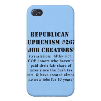 Republican Euphemism Job Creators JOKE iPhone 4/4S Case