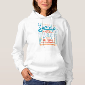 Republican Family Values Hoodie