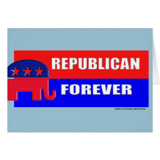 REPUBLICAN FOREVER CARD