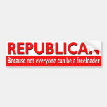 Republican - Freeloader Bumper Sticker Car Bumper Sticker