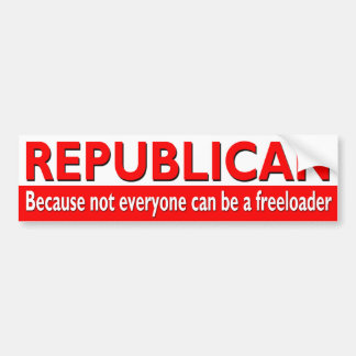 Republican - Freeloader Bumper Sticker