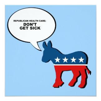 Republican Health Care - Don't get sick Custom Invite