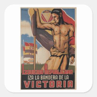Republican Left hoisted the_Propaganda Poster Square Sticker