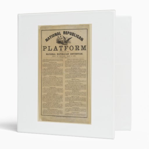 Republican National Convention Platform 1860 3 Ring Binder