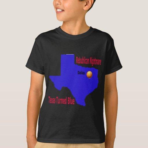 Republican Nightmare Texas Turns Blue T-Shirt