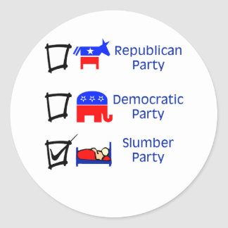 Republican Party, Democratic Party, Slumber Party Classic Round Sticker