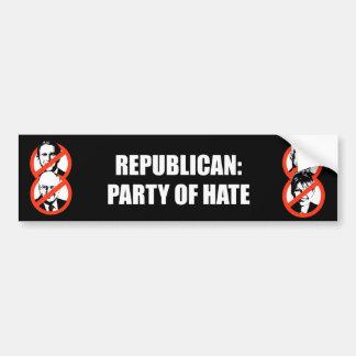 Republican - Party of Hate Bumper Sticker