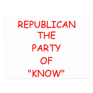 REPUBLICAN party of know Postcard