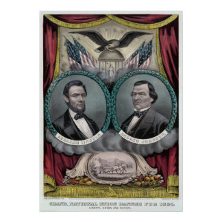 Republican Presidential Ticket 1864 Poster