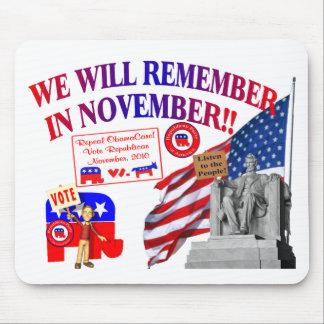 Republican Remember In November Anti ObamaCare Mouse Pad