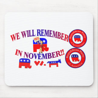 Republican Remember In November Anti ObamaCare Mousepads