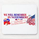 Republican Remember In November Anti ObamaCare Mousepads