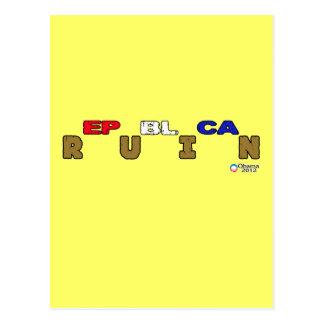 Republican Ruin...Obama 2012 Postcard