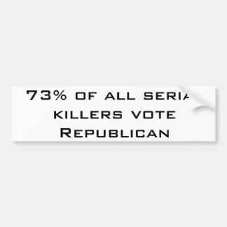 Republican Serial Killers Car Bumper Sticker