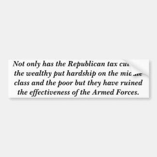 Republican tax cuts for the wealthy car bumper sticker