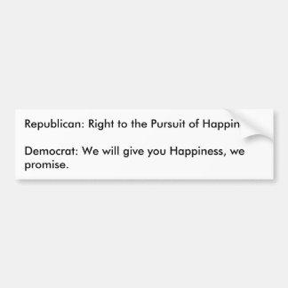 Republican vs Democrat, Happiness Car Bumper Sticker