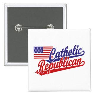 Republicano católico pin cuadrada 5 cm