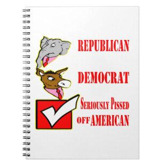 Republicano, Demócrata, seriamente apagado Pissed Libro De Apuntes Con Espiral