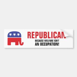 ¡Republicano - porque el bienestar no es un Pegatina Para Auto