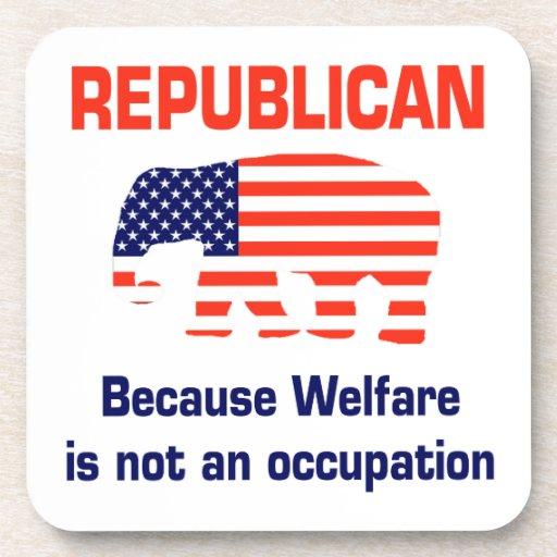 Republicano - porque el bienestar no es un empleo posavasos