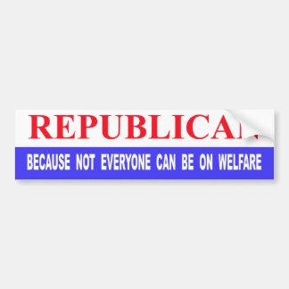 Republicano porque no cada uno puede estar en bien pegatina de parachoque