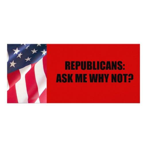 Republicano - pregúnteme porqué no plantilla de lona
