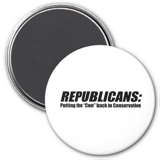 Republicanos - poniendo la estafa detrás en conser imán redondo 7 cm