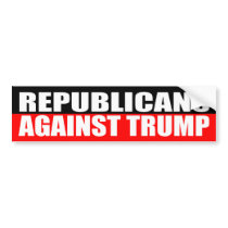 """REPUBLICANS AGAINST TRUMP"" BUMPER STICKER"