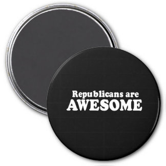 REPUBLICANS ARE AWESOME T-shirt Magnets