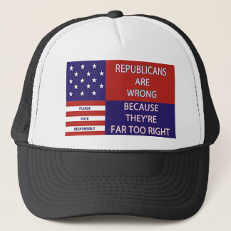 REPUBLICANS ARE WRONG APPERAL TRUCKER HAT