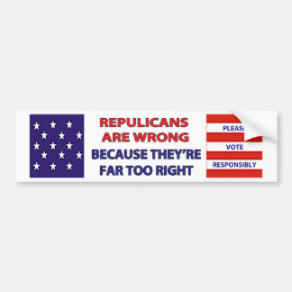 REPUBLICANS ARE WRONG BUMPER STICKER
