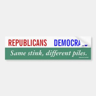 Republicans Democrats Same Stink Different Piles Car Bumper Sticker
