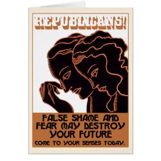 Republicans! False Shame and Fear [card] Card