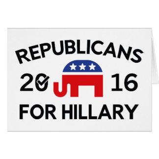 Republicans For Hillary Card